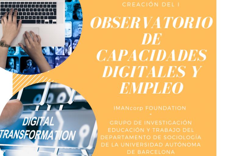 IMANcorp FOUNDATION y la Universidad Autònoma de Barcelona crean el I Observatorio de Capacidades Digitales y empleo